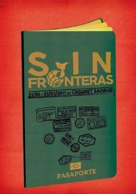 Festival Sin Fronteras, Cabaret Sauvage