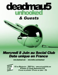 Deadmau5 unhooked & Guests, Social Club