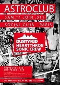 Astroclub w/ Dusty Kid, Heartthrob, Social Club