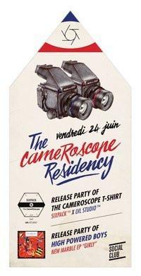The CameRoscope, High Powered Boys, Para One, Julio Bashmore, No Surrender, Social Club