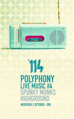 POLYPHONY MUSIC LIVE #4 HIGHGROUD & SPUNKY MONKS