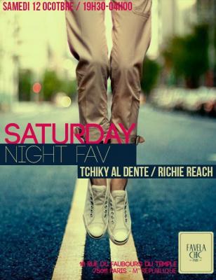 Saturday Night Fav: Tchiky Al Dente & Richie Reach
