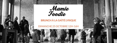 Brunch Mamie Foodie à la Gaité Lyrique