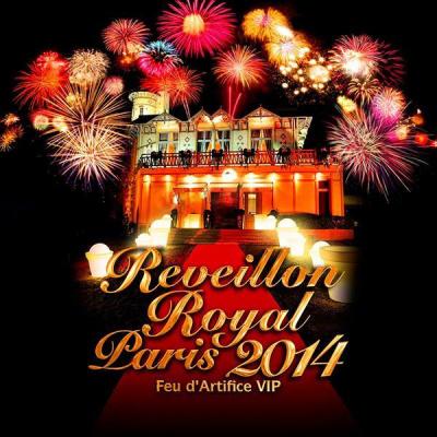 REVEILLON ROYAL - FEU D'ARTIFICE PRIVE