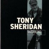 Tony Sheridan, Vagabond