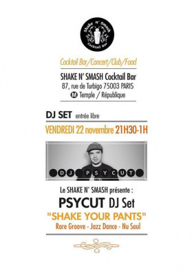 Shake Your Pants-Psycut Dj set