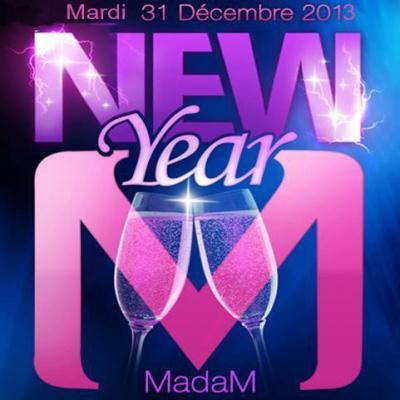 MADAM NEW YEAR REVEILLON 2014