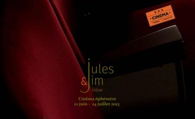 Cinéma Ephémère à l'Hôtel Jules&Jim