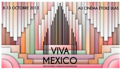 Viva Mexico ! Rencontres cinématographiques