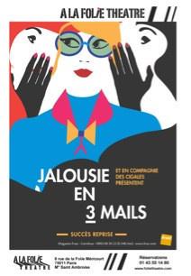 jalousie en 3 mails