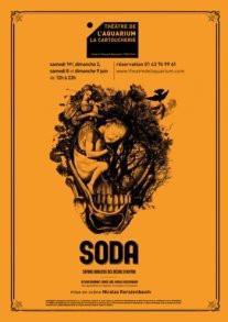SODA, une saga théâtrale au Théâtre de l'Aquarium.