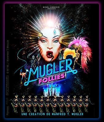 Ouverture des Mugler Follies en décembre 2013 à la Comédia.