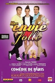 Une Envie Folle à la Comédie de Paris