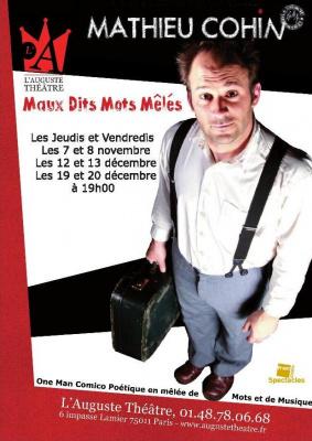Mathieu Cohin dans Maux Dis Mots Mêlés à l'Auguste Théâtre
