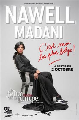 Nawell Madani, C'est moi la plus belge, aux Feux de la Rampe