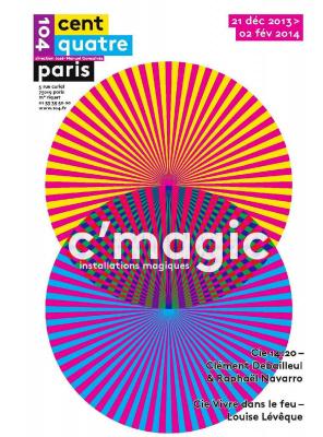 C Magic 2013 au Cenrquatre