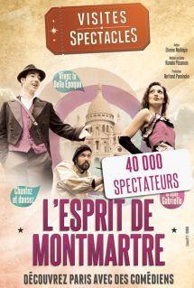esprit de Montmartre, la visite Spectacle