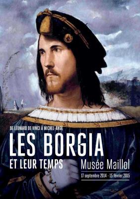 Les Borgia et leur temps au Musée Maillol