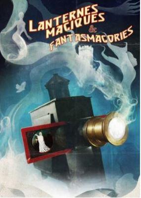 Lanternes magiques et fantasmagories au Château de Maisons