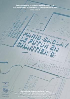 Paris-Saclay, le futur en chantier(s) à la Maison de l'Architecture