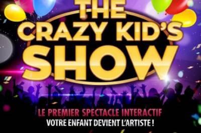 The crazy kid's show au théâtre le République