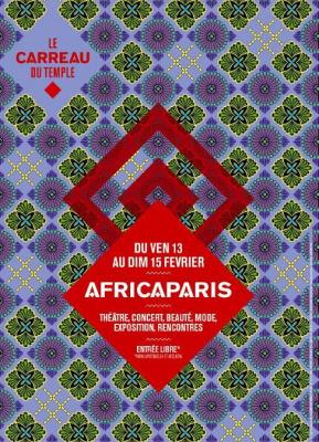AFRICAPARIS au Carreau du Temple
