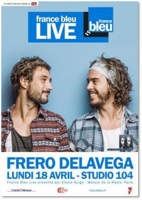 France Bleu Live avec Fréro Delavega
