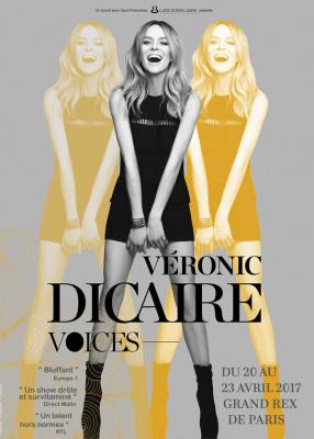 Véronic Dicaire, Voices au Grand Rex