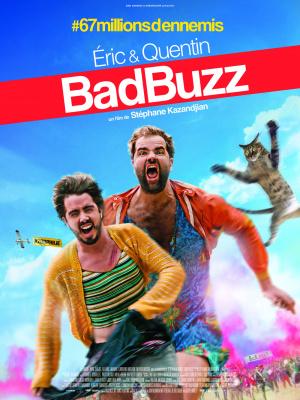 Bad Buzz, le film d'Eric et Quentin : gagnez vos places