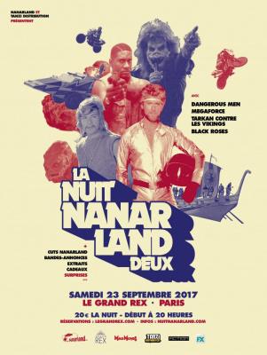 La Nuit Nanarland 2 au Grand Rex