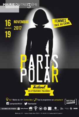Paris Polar 2017, le festival de la littérature policière