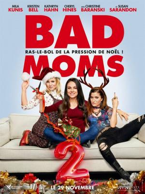 Bad moms 2, elles reviennent au cinéma : gagnez vos places !