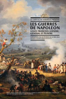 Les Guerres de Napoléon vues par Lejeune  a versailles  71063-guerres-de-napoleon-chateau-de-versailles-exposition-guerre-tableaux-lejeune