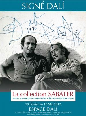"""Espace Dali, exposition Dali Paris, Signé Dali, exposition Signé Dali, """"Dalí, à Sabater, per el juliol ni dona ni cargol"""""""