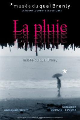 exposition La Pluie au Musée du Quai Branly