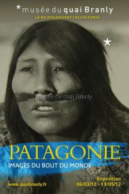 Exposition Patagonie, Musée du Quai Branly