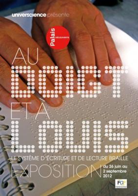 exposition Au doigt et à Louis Palais de la Découverte, exposition Palais de la Découverte juin 2012