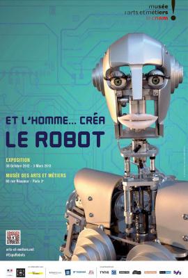 exposition Et l'homme créa le robot Musée des Arts et Métiers