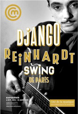 exposition Django Reinhardt, le Swing de Paris Cité de la Musique