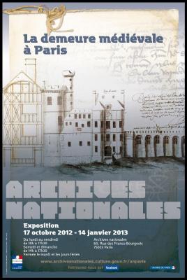exposition Demeure Médiévale Paris aux Archives Nationales