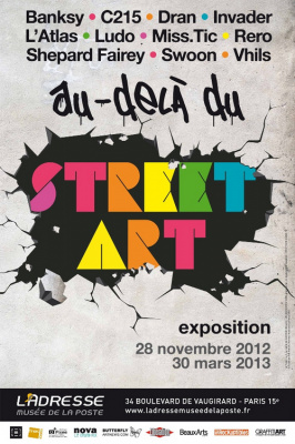 exposition Au dela du Street Art Musée de la Poste