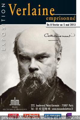 exposition Verlaine Emprisonné Musée Lettres