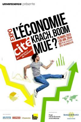 Exposition Economie Cité des Sciences 2013