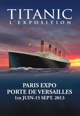 exposition Titanic Parc des Expositions de Versailles