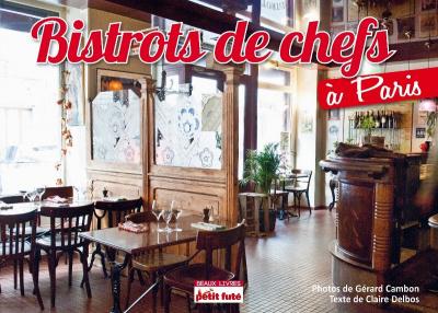 Bistrots de Chefs à Paris petit futé