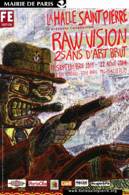 exposition Raw Vision à la Halle Saint-Pierre