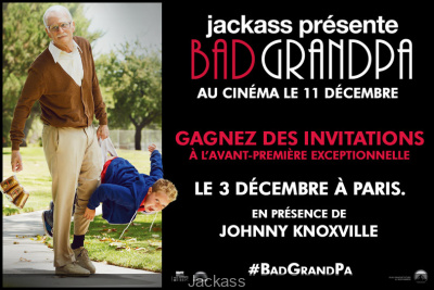 Bad GrandPa en avant-première à Paris, gagnez vos invitations