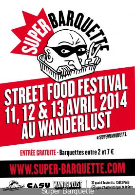 Super Barquette, le Street Food Festival au Wanderlust