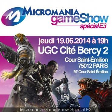 Micromania Game Show Special E3 2014