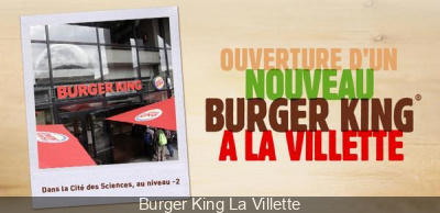 Ouverture du burger king de la cit des sciences - Porte de la villette cite des sciences ...